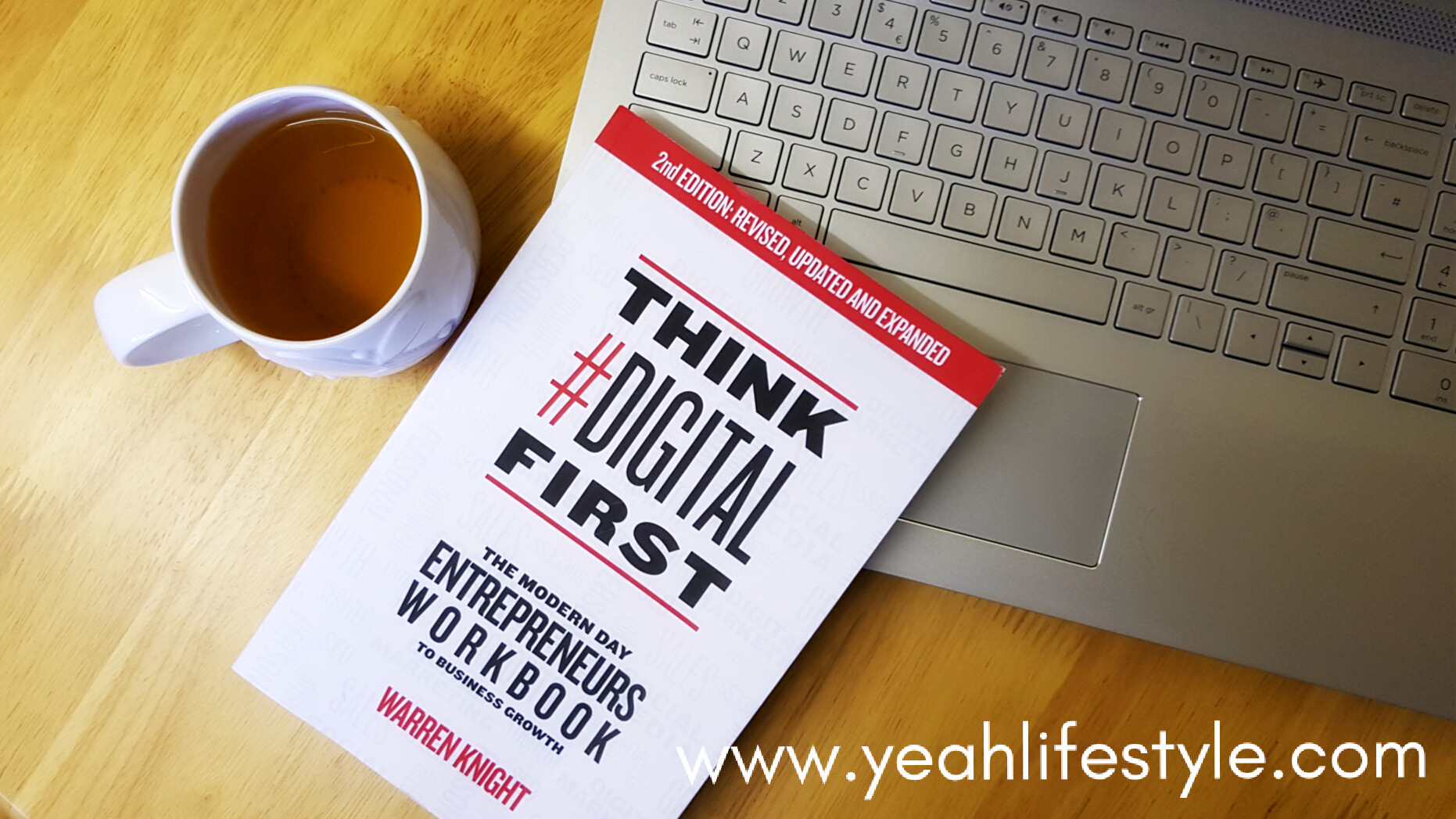 Think-Digital-First-Book-Blogger-Review-Yeah-Lifestyle