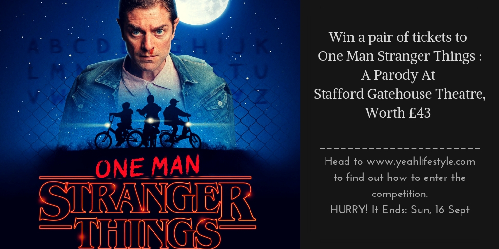 One-Man-Stranger-Things-Stafford-Gatehouse-Theatre-Competition-Win-Staffordshire-Blogger-UK