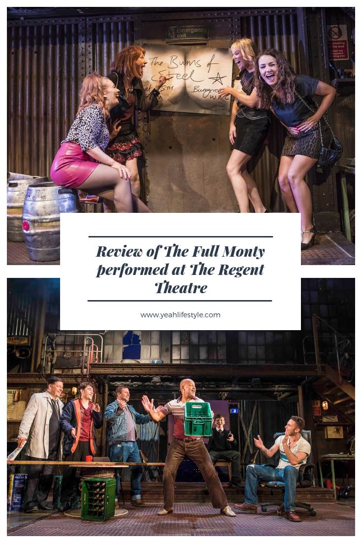 Full-Monty-Regent-Theatre-Stoke-on-Trent-Staffordshire-Blogger-Review-Sheffield-Steel-Pinterest