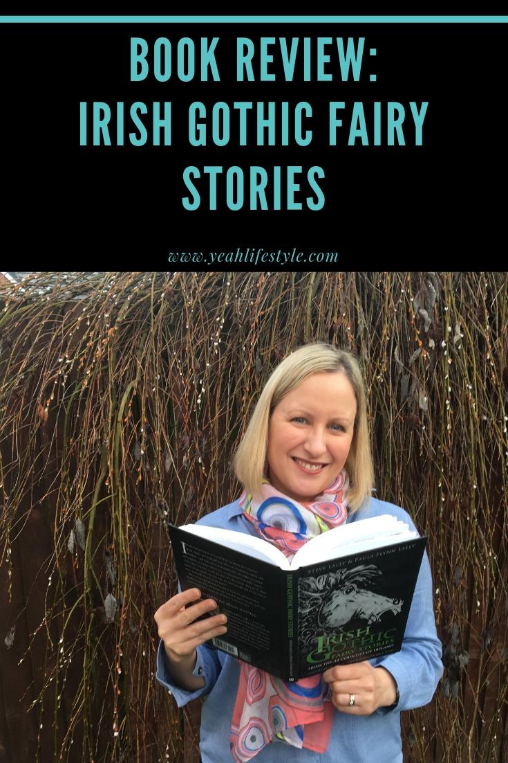 e4ab382ac0975 Book-Review-Irish-Gothic-Fairy-Stories-Steve-Lally-Paula-Flynn-Lally- Pinterest